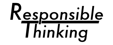 Responsible Thinking Process (RTP)